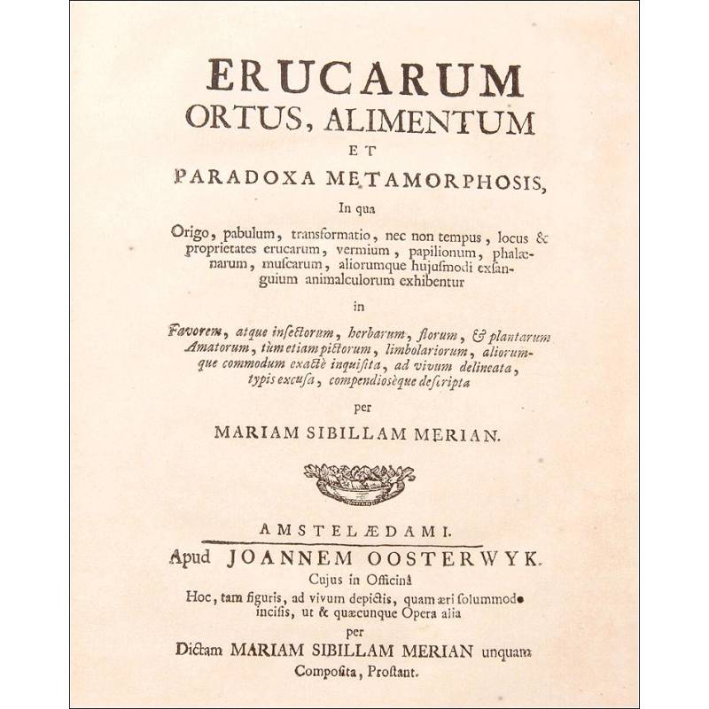 Erucarum ortus, alimentum et paradoxa Metamorphosis, 1717