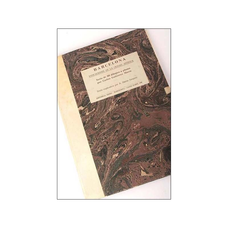Barcelona. Evocaciones de la ciudad antigua. Serie limitada a 500 ejemplares. 1945