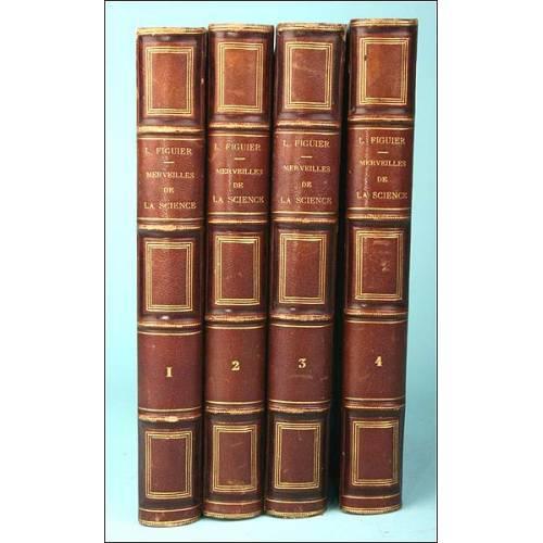 Las maravillas de la ciencia, Louis Figuier, Paris 1868-1870. 4 Volúmenes